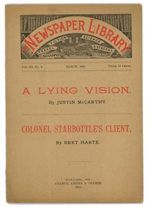 """Colonel Starbottle's Client"" in The Newspaper Library (magazine). Bret Harte"