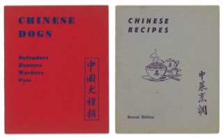 Chinese Recipes TOGETHER WITH Chinese Dogs. TWO BOOKLETS. CHINA - COOKERY / DOGS - WORLD WAR II ERA