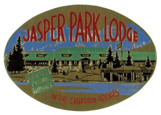 Jasper Park Lodge in the Canadian Rockies. Canadian National Railways. [LUGGAGE LABEL]. RAILWAYS...