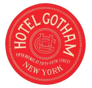 Hotel Gotham Fifth Avenue at Fifty-Fifth Street. [LUGGAGE LABEL]. UNITED STATES - NEW YORK CITY