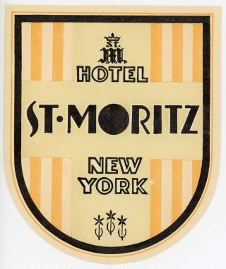 Hotel St. Moritz New York. [LUGGAGE LABEL]. UNITED STATES - NEW YORK CITY