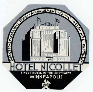 Hotel Nicollet Finest Hotel in the Northwest Minneapolis. Directed by National Hotel Management...