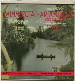 Visit Minnesota - Arrowhead Country Thousands of Lakes - The Famous Arrowhead Country Northeastern Minnesota Playground of the Nation.