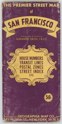 The Premier Street Map of San Francisco. House Numbers Transit Lines Postal Zones Street Index...
