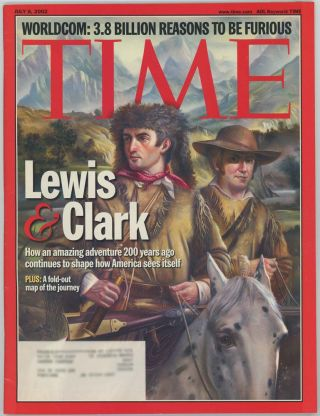 Time. July 8, 2002. LEWIS, CLARK SPECIAL REPORT