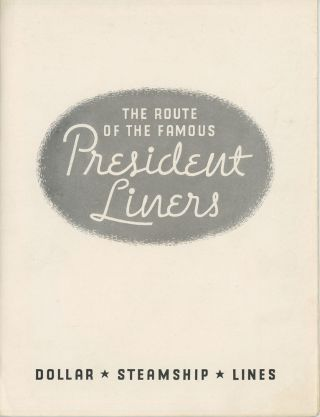 The Route of the Famous President Liners.