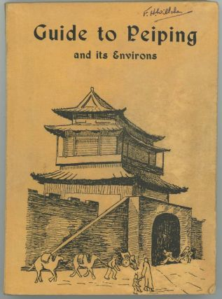 Guide to Peiping and its Environs. CHINA - BEIJING