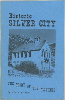 Historic Silver City. IOWA PIONEER HISTORY, Mildretta Adams