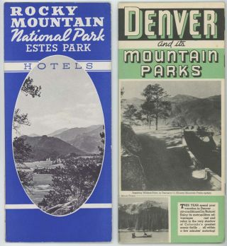 """Denver and its Mountain Parks"" plus ""Rocky Mountain National Park & Estes Park Hotels"" COLORADO."