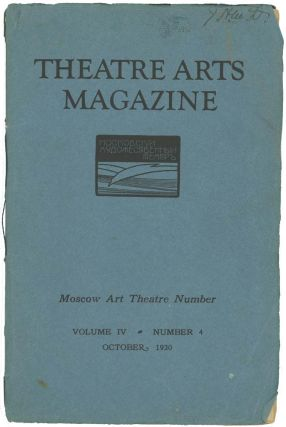 Theatre Arts Magazine. MOSCOW ART THEATRE NUMBER.