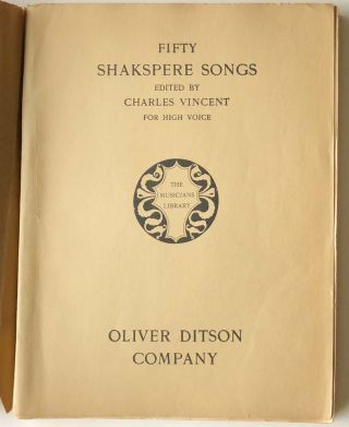 Fifty Shakspere Songs for High Voice (eccentric spelling as found). SHEET MUSIC COLLECTION,...