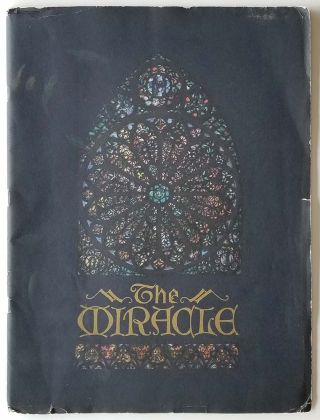 """""""The Miracle"""" Theatre Program."""
