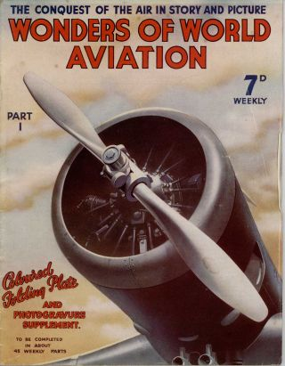 Wonders of World Aviation. 31 ISSUES (of total of 40 issued). AVIATION - 1920S AND 1930S,...