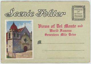 Scenic Folder - Views of Del Monte and World Famous Seventeen Mile Drive. CALIFORNIA - DEL MONTE