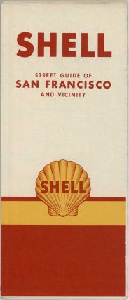 Shell Street Guide of San Francisco and Vicinity.