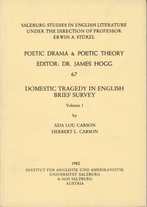Domestic Tragedy in English (Brief Survey). LITERATURE - THEORY, Ada Lou Carson, Herbert L