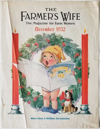 The Farmer's Wife. The Magazine for Farm Women. December 1932. [Charles Twelvetrees color cover illustration only).