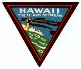 Hawaii. The Island of Dreams. [LUGGAGE LABEL]. HAWAII - SURFING