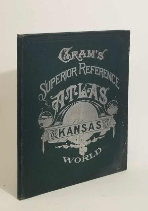 Cram's Superior Reference Atlas of Kansas and the World. ATLAS - KANSAS