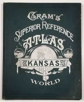 Cram's Superior Reference Atlas of Kansas and the World.