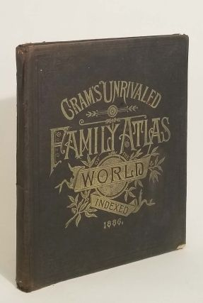 Cram's Unrivaled Family Atlas of the World. ATLAS - WORLD