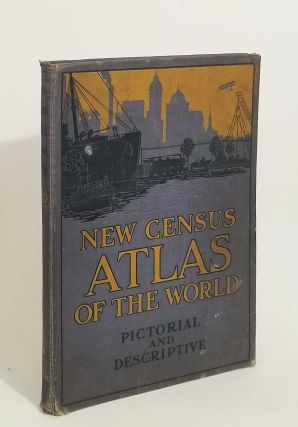 The New Census Physical, Pictorial and Descriptive Atlas of the World. ATLAS - WORLD