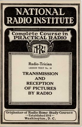 Complete Course in Practical Radio. RADIO - INSTRUCTION COURSE.
