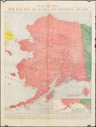 New War Map of the Alaska and Strategic Islands. Chicago Daily Tribune, Thursday, January 8,...
