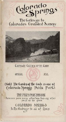 Colorado Springs. The Gateway to Colorado's Grandest Scenery. Free Guide and Map of Colorado Springs.