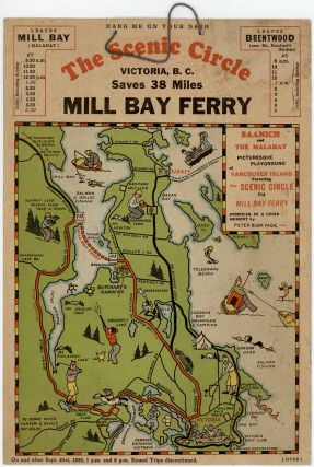 The Scenic Circle - Mill Bay Ferry. B. C. PICTORIAL MAP CANADA - VICTORIA