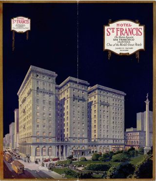 Hotel St. Francis On Union Suare San Francisco California. CALIFORNIA - SAN FRANCISCO