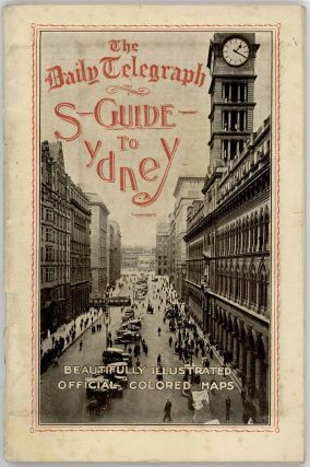The Daily Telegraph Guide to Sydney (Map titles: Map of Sydney New South Wales Australia / Map Shewing Railways and Tramways of Sydney and Environs).