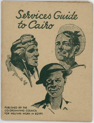 Services Guide to Cairo. [with color fold-out centrefold map].