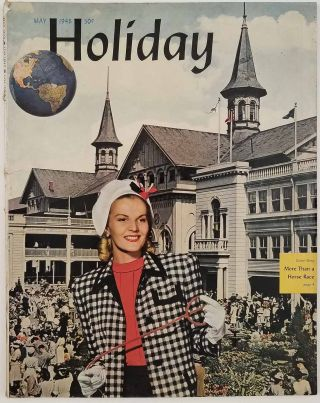 Holiday Magazine. May 1946. KENTUCKY DERBY / FISHING / GREENWICH VILLAGE