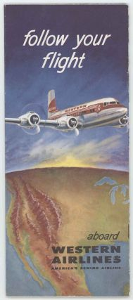 Follow Your Flight Aboard Western Airlines.