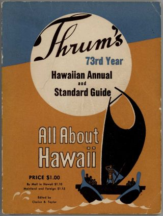All About Hawaii. Thrum's Hawaiian Annual and Standard Guide. HAWAII - 40'S TRAVEL GUIDE