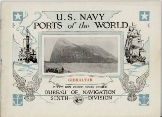 U.S. Navy Ports of the World: Gibraltar. Ditty Box Guide Book Series.