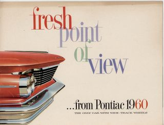 Fresh Point of View from Pontiac 1960. The Only Car with Wide-Track Wheels. PONTIAC - VINTAGE...