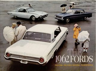 The 1962 Fords. Falcons, Galaxies, Wagons, Thunderbirds.