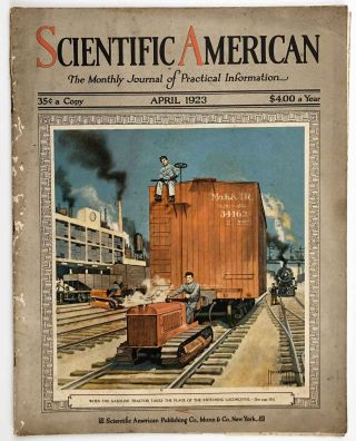 Scientific American. The Monthly Journal of Practical Information. April 1923. ZEPPELINS /...
