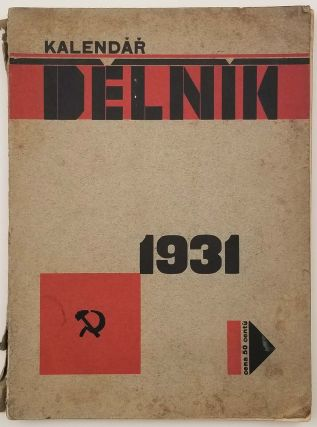 Kalendar Delnik 1931 [The Worker Calendar 1931]. CZECH SOCIALIST LITERATURE