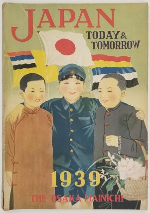 Japan Today And Tomorrow. 1939.