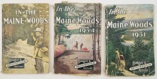 In the Maine Woods. 1930, 1931, 1934. [THREE VINTAGE GUIDES WITH MAPS]. BANGOR, AROOSTOOK -...