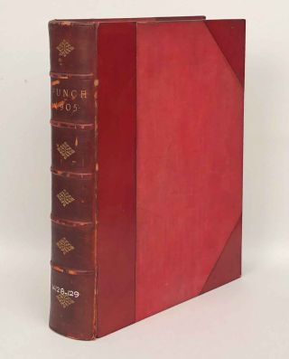Punch, or the London Charivari. Complete year 1905. Volumes CXXVIII and CXXIX. .