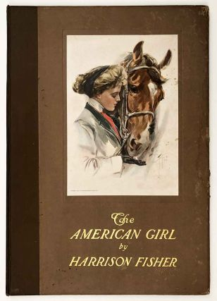 The American Girl by Harrison Fisher. HARRISON BEAUTIFUL WOMEN - FISHER