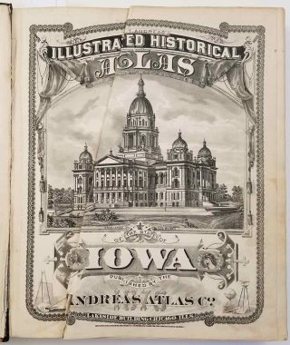 Illustrated Historical Atlas of the State of Iowa.