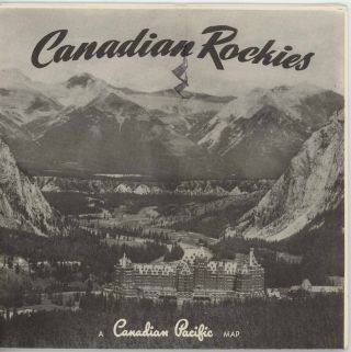 Banff Lake Louise. Columbia Icefield Highway. Yoho Valley Emerald Lake. Field Golden. (Pamphlet cover title: Canadian Rockies A Canadian Pacific Map.