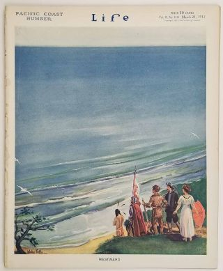 Life Magazine. March 21, 1912. Pacific Coast Number. PACIFIC COAST / SOCIAL COMMENTARY
