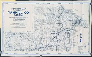 Metsker's Yamhill County Map Complete Road and Trail Information Unexcelled for the Western Sportsmen. (Map title: Metsker's Map of Yamhill Co. Oregon).